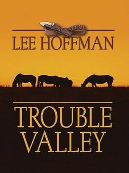 Trouble Valley 0345295463 Book Cover