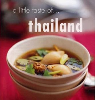 A Little Taste Of Thailand 1740453611 Book Cover