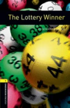 The Oxford Bookworms Library: Stage 1: 400 Headwords The Lottery Winner (Bookworms Series) 0194229459 Book Cover