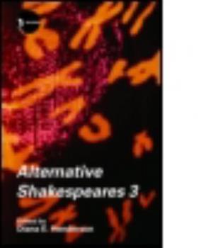 Paperback Alternative Shakespeares: Volume 3 Book