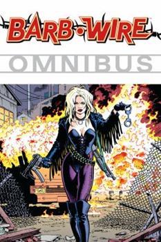 Barb Wire Omnibus Volume 1 - Book  of the Dark Horse Heroes