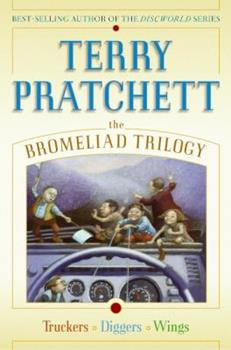 The Bromeliad (Omnibus: Truckers/Diggers/Wings)