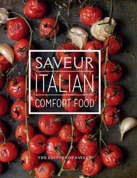 Saveur: Italian Comfort Food 1616289643 Book Cover