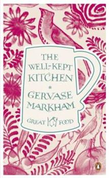 The Well-Kept Kitchen - Book #2 of the Penguin Great Food