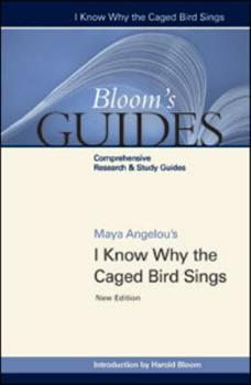 Maya Angelou's I Know Why the Caged Bird Sings - Book  of the Bloom's Notes
