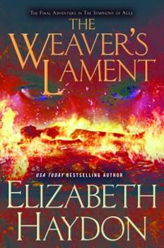 Weaver's Lament - Book #9 of the Symphony of Ages