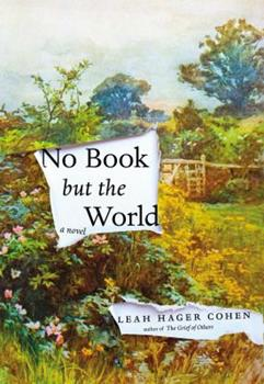 No Book But the World 1594633428 Book Cover