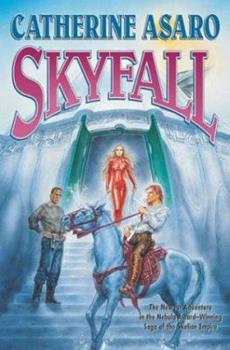 Skyfall - Book #9 of the Saga of the Skolian Empire