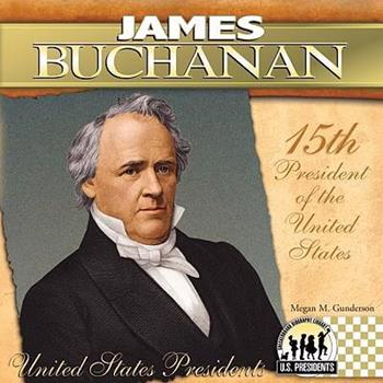 James Buchanan - Book  of the United States Presidents *2017*