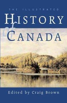 Paperback The Illustrated History of Canada Book