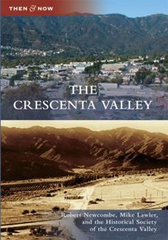 The Crescenta Valley - Book  of the  and Now