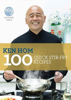 My Kitchen Table: 100 Quick Stir-fry Recipes 1849901473 Book Cover