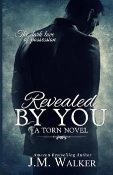 Revealed by You - Book #2 of the Torn
