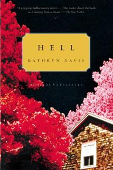 Hell: A Novel 0316735051 Book Cover