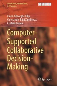 Hardcover Computer-Supported Collaborative Decision-Making Book