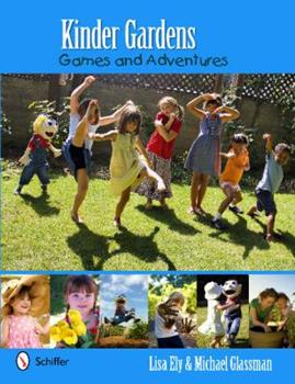 Paperback Kinder Gardens : Games and Adventures Book