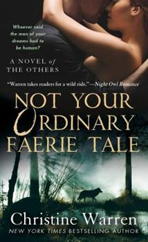 Not Your Ordinary Faerie Tale 0312357222 Book Cover