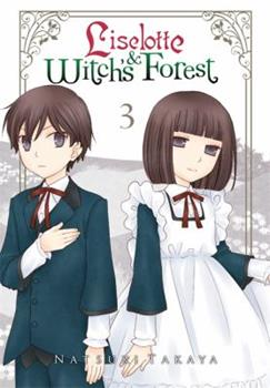 Liselotte & Witch's Forest, Vol. 3 - Book #3 of the Liselotte & the Witch's Forest