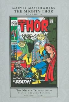 Marvel Masterworks: The Mighty Thor, Vol. 10 - Book #158 of the Marvel Masterworks
