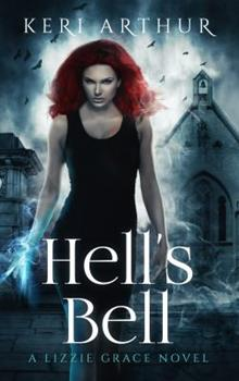 Hell's Bell - Book #2 of the Lizzie Grace