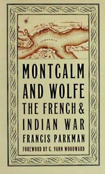Paperback Montcalm and Wolfe : The French and Indian War Book
