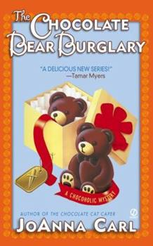 The Chocolate Bear Burglary (Chocoholic Mystery, Book 2) 0451207475 Book Cover