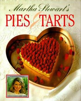 Martha Stewart's New Pies and Tarts 0517557517 Book Cover