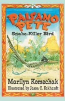 Paperback Paisano Pete: Snake-Killer Bird Book