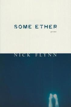 Some Ether: Poems 1555973035 Book Cover