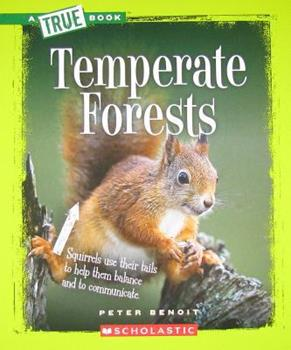 Temperate Forests - Book  of the A True Book