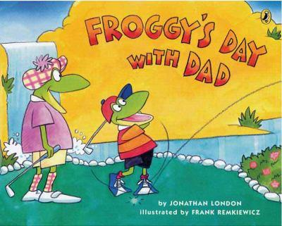 Froggy's Day With Dad - Book  of the Froggy