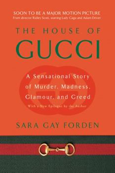 Paperback House of Gucci : A Sensational Story of Murder, Madness, Glamour, and Greed Book