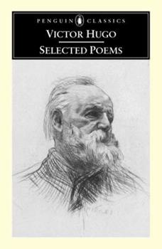 Selected Poems of Victor Hugo: A Bilingual Edition 1857545397 Book Cover