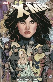 Uncanny X-Men: The Complete Collection by Matt Fraction, Vol. 3 - Book  of the Uncanny X-Men 1963-2011