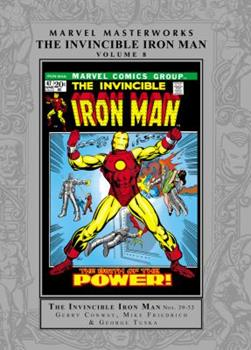 Marvel Masterworks: The Invincible Iron Man, Vol. 8 - Book #194 of the Marvel Masterworks