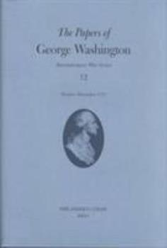 Hardcover The Papers of George Washington, 12: October-December 1777 Book