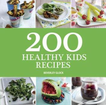 Paperback 200 Healthy Kids Recipes Book