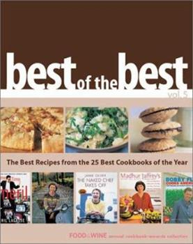 Best of the Best Vol. 5: The Best Recipes from the 25 Best Cookbooks of the Year 0916103749 Book Cover
