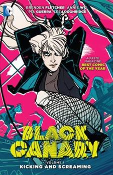Black Canary, Volume 1: Kicking and Screaming - Book  of the Black Canary 2015 #0.9, 1-7