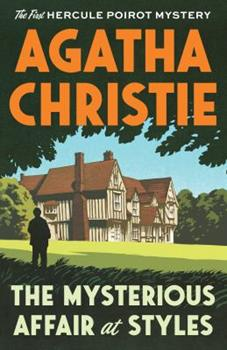 Paperback The Mysterious Affair at Styles: The First Hercule Poirot Mystery Book