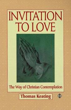 Paperback Invitation to Love: The Way of Christian Contemplation Book