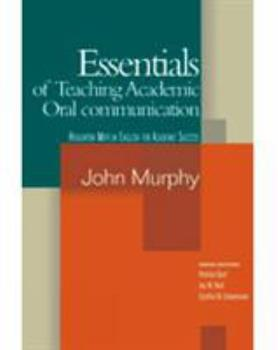 Essentials of Teaching Academic Oral Communication 0618224920 Book Cover