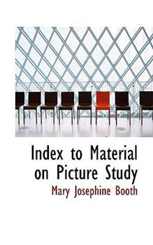 Paperback Index to Material on Picture Study Book