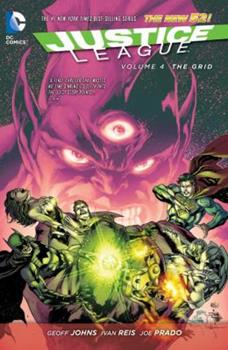Justice League, Volume 4: The Grid - Book #4 of the Justice League 2011