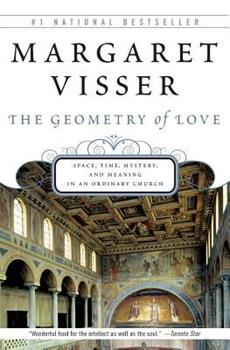 The Geometry of Love: Space, Time, Mystery, and Meaning in an Ordinary Church 0002557398 Book Cover