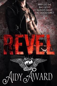 Paperback Revel: A Bad Boy falling for the Good Girl Romance (Curvy Seduction Saga) Book