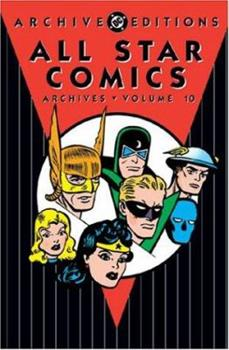 All Star Comics Archives, Vol. 10 - Book  of the DC Archive Editions