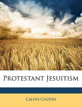 Paperback Protestant Jesuitism Book