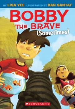 Bobby the Brave 0545055946 Book Cover