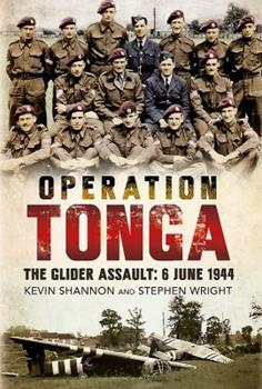 Operation Tonga: The Glider Assault, 6 June 1944 1781553971 Book Cover